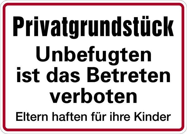 Hinweisschild, Privatgrundstück Betreten verboten Eltern haften, 250x350mm, Alu geprägt