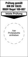 Grundplakette, Prüfung gem. DIN EN 15635 DGUV Regel 108-007, Folie, 80 x 40 mm - VE = 100 Stk.