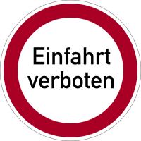 Verbotszeichen, Einfahrt verboten - praxisbewährt