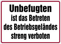 Hinweisschild, Betreten des Betriebsgeländes streng verboten, Alu geprägt, 250 x 300 mm