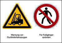 Kombischild, Flurförderfahrzeuge / Fußgänger verboten