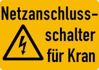 Warnschild, Netzanschlussschalter für Kran, Folie - ISO 7010