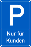 Parkplatzschild, Nur für Kunden, 600x400mm, Alu geprägt