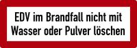 Brandschutzzeichen, EDV im Brandfall nicht mit Wasser oder Pulver löschen - DIN 4066