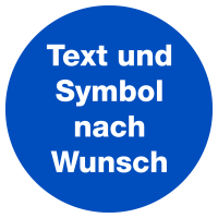 Gebotsschild - Wunschtext/Wunschsymbol