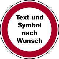 Verbotszeichen Text und Symbol nach Wunsch